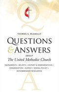Questions and Answers About the United Methodist Church Revised Booklet