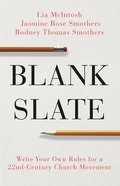 Blank Slate: Write Your Own Rules For a 22Nd-Century Church Movement Paperback