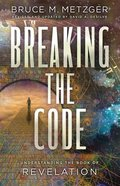 Breaking the Code: Understanding the Book of Revelation Paperback