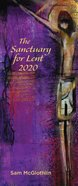 The Sanctuary For Lent 2020 (10 Pack)