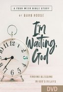 I'm Waiting God - Women's Bible Study: Finding Blessing in God's Delays (4 Week Study) (Dvd) DVD