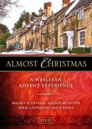 Almost Christmas: A Wesleyan Advent Experience (Dvd) DVD