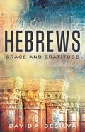 Hebrews: Grace and Gratitude Paperback