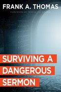 Surviving a Dangerous Sermon Paperback