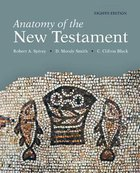 Anatomy of the New Testament (8th Edition) Paperback