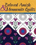 Beloved Amish and Mennonite Quilts: A Coloring Book (Adult Coloring Books Series)