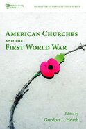 American Churches and the First World War Paperback