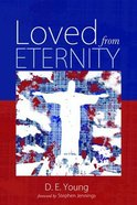 Loved From Eternity Paperback