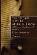 The Dead Sea Scrolls After Fifty Years: A Comprehensive Assessment (Vol 1) Paperback