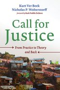 Call For Justice: From Practice to Theory and Back Paperback