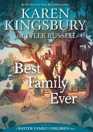 Best Family Ever (#01 in Baxter Family Children's Story Series)