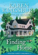 Finding Home (#02 in Baxter Family Children's Story Series) Hardback