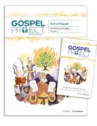Out of Egypt (Preschool Activity Pack) (#02 in The Gospel Project For Kids Series) Pack