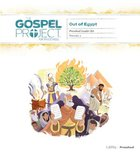 Out of Egypt (Preschool Leader Kit) (#02 in The Gospel Project For Kids Series) Pack
