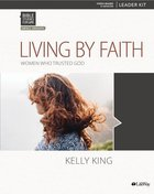 Bible Studies For Life: Living By Faith (6 Sessions) (Leader Kit) Pack