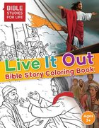 Live It Out Bible Story Coloring Book Paperback