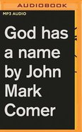 God Has a Name (Unabridged, Mp3) CD