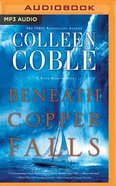 Beneath Copper Falls (Unabridged, MP3) (#05 in Rock Harbor Audio Series) CD