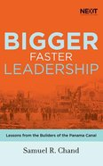 Bigger, Faster Leadership: Lessons From the Builders of the Panama Canal (Unabridged, 5 Cds) CD