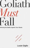 Goliath Must Fall: Winning the Battle Against Your Giants (Unabridged, 5 Cds) CD