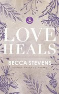 Love Heals (Unabridged, 3 Cds) CD