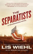 The Separatists (Unabridged, 8 CDS) (#03 in The Newsmakers Audio Series) CD