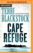 Cape Refuge (Unabridged, MP3) (#01 in Cape Refuge Audio Series) CD