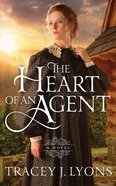 The Heart of An Agent (Unabridged, 6 CDS) (#01 in The Adironpack Pinkertons Audio Series) CD