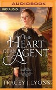 The Heart of An Agent (Unabridged, MP3) (#01 in The Adironpack Pinkertons Audio Series) CD