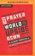 The Prayer That Turns the World Upside Down: The Lord's Prayer as a Manifesto For Revolution (Unabridged, Mp3) CD