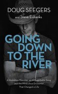 Going Down to the River: An a Homeless Musician (Unabridged, 5 Cds) CD