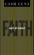 Not By Sight: Only Faith Opens Your Eyes (Unabridged, 6 Cds) CD