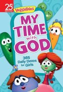 My Time With God: 365 Daily Devos For Girls (Veggie Tales (Veggietales) Series) Paperback