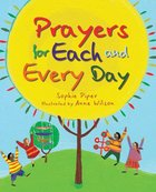 Prayers For Each and Every Day Hardback