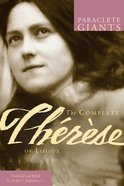 The Complete Therese of Lisieux (Paraclete Giants Series) Paperback