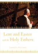 Lent and Easter With the Holy Fathers Hardback