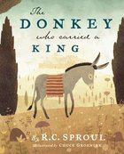 The Donkey Who Carried a King Hardback