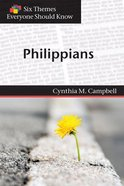 Six Themes in Philippians Everyone Should Know Paperback