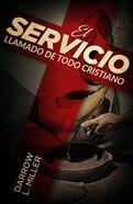 Servicio Llamado De Todo Cristiano, El (13 Lesson Bible Study) Paperback