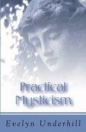 Practical Mysticism Paperback