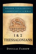 1 & 2 Thessalonians (Brazos Theological Commentary on the Bible) (Brazos Theological Commentary On The Bible Series) eBook