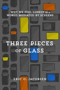 Three Pieces of Glass eBook