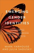 Emerging Gender Identities: Understanding the Diverse Experiences of Today's Youth Paperback