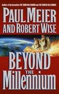 Beyond the Millennium Paperback