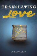 Translating Love Paperback