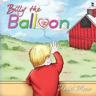 Billy the Balloon Paperback