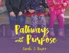 Pathways With Purpose Paperback