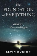 The Foundation of Everything eBook