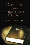 The Doctrine of the Spirit-Filled Church Paperback