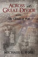 Across the Great Divide (#01 in The Clouds Of War Series) eBook